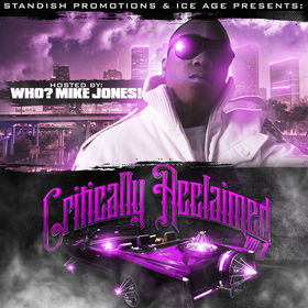 Critically Acclaimed Vol. 1 Hosted By Mike Jones Standish Promotions front cover
