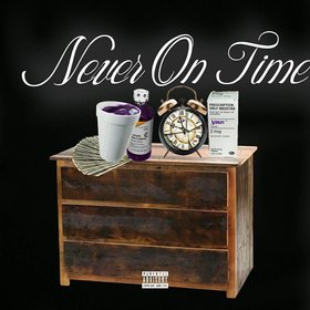 Never On Time Booze 100 (@boozecrazyass) front cover