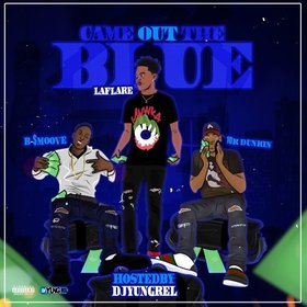 Came Out The Blue DJ Yung Rel front cover