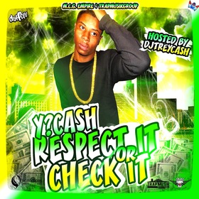 Respect It Or Check It Y?CASH front cover