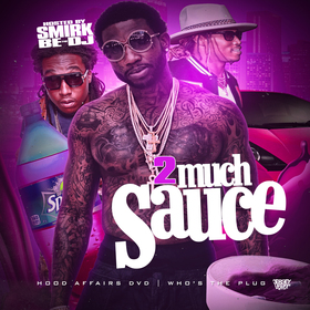 2 Much Sauce DJ Smirk front cover