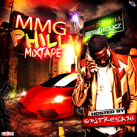 MMG Philly (The Mixtape) Dj Trey Cash front cover