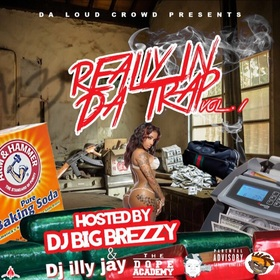 REALLY IN DA TRAP VOL. 1 Dj Illy Jay front cover