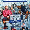 Mizta CEO VS Mr. Really Mizta CEO front cover