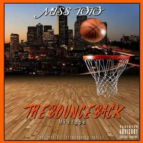 The Bounce Back The Official Miss ToTo  front cover