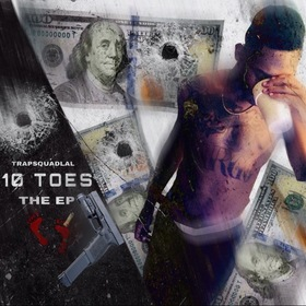 TrapSquad Lal - 10 Toes The EP Streetz United Music Group  front cover