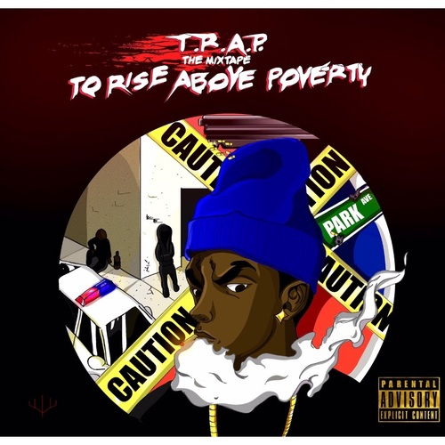 Mally Dinero - T.R.A.P. (To Rise Above Poverty)