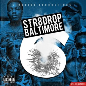 Str8dop Baltimore Vol.6 Str8DropPromo front cover