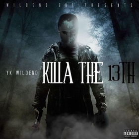 Killa The 13th YK WILD END YK front cover