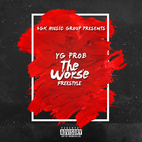 The Worst [Freestyle] YG Prob front cover