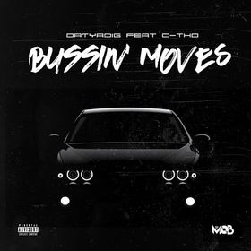 Bussin Moves (VOL 1) Datyadig front cover