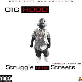 Struggle Of The Streets Gig Hood 864 front cover