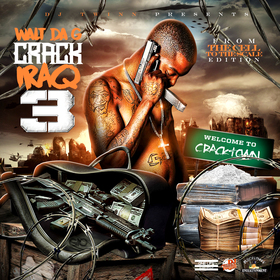 CrackIRAQ 3 (From Da Cell To Da Scale Edition) Serious Bizz Ent front cover
