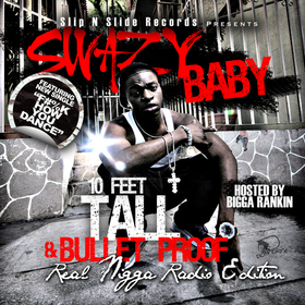 10ftTall And Bullet Proof Swazy front cover