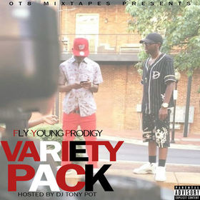 Variety Pack [Fly Young Prodigy] Dj Tony Pot front cover