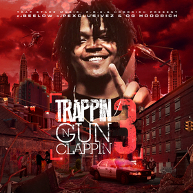 Trappin N Gun Clappin 3 DJ P Exclusivez front cover
