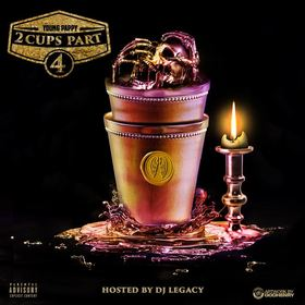 2 Cups Part 4 Young Pappy front cover