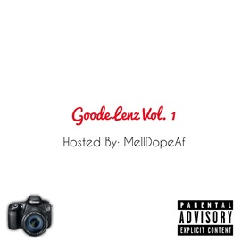 "Goode Lenz Vol. 1 ""The Mixtape"" Goode Lenz Production front cover"
