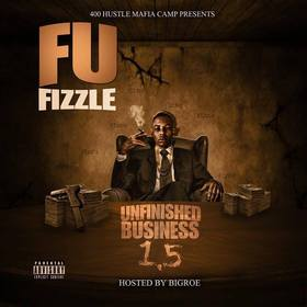 Unfinished Business 1.5 FuFizzle front cover