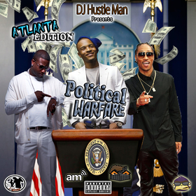 Political Warfare (ATL EDITION) Dj Hustle Man front cover
