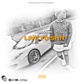 Live Yo Shit Real DKDaniro  front cover