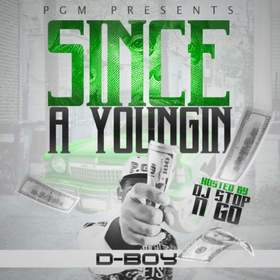 Since A Youngin 1 (By D - Boy)  DJ Stop N Go front cover