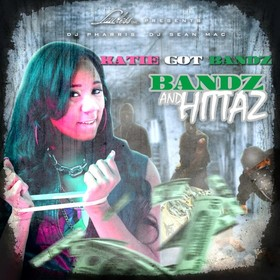 Bandz And Hittaz Katie Got Bandz front cover