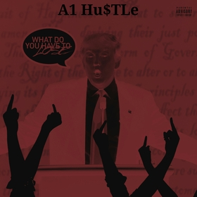 Bitch We Gov A1 HuSTLe front cover