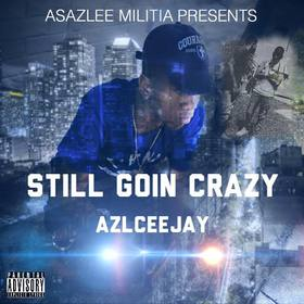 azlceejay x still going crazy MellDopeAF front cover