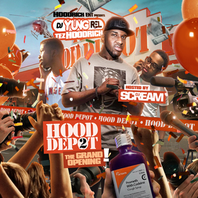 Hood Depot 2 (Hosted by DJ Scream) DJ Yung Rel front cover