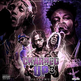 Charged Up 3 DJ Gxxd Muzic front cover