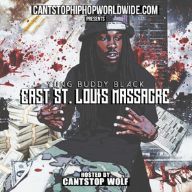 EAST ST. LOUIS MASSACRE Yung Buddy Black front cover