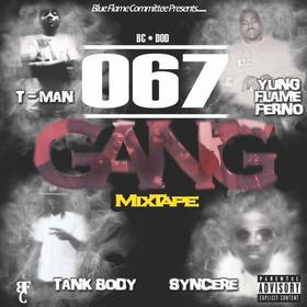 067 GANG THE MIXTAPE DJ Legacy front cover