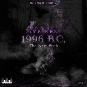 1996 B.C. The New Birth Real Aye Kee front cover