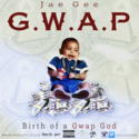 GWAP: Birth Of A Gwap God Jae Gee front cover
