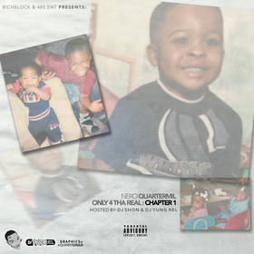 Only 4 Tha Real : Vol. 1 Nero QuarterMil front cover
