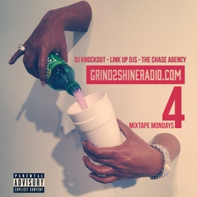 Mixtape Mondays 4 Grind2ShineRadio front cover