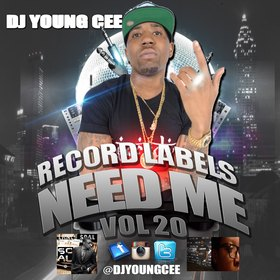 Dj Young Cee- Record Labels Need Me Vol 20 Dj Young Cee front cover