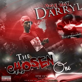 "DaleBoyDarryl ""The Chosen One"" MellDopeAF front cover"