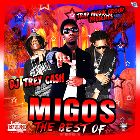 The Best Of Migos Dj Trey Cash front cover