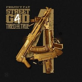 Street God 4 (Tried & True) Project Pat front cover