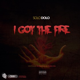 I Got The Fire Solo Dolo front cover