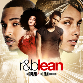 DJ SPAZO & The Lean Brothers -  R&B LEAN DJ Chase front cover