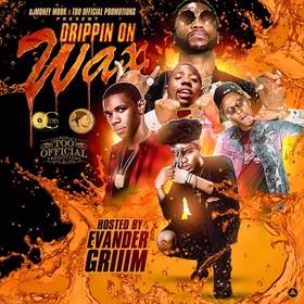 Drippin On Wax (Hosted By Evander Griiim) DJ Money Mook front cover