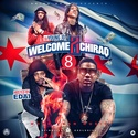 Welcome 2 Chiraq 8 (More Than Music) by DJ Young JD