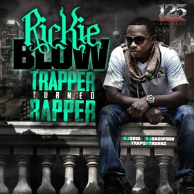 Trapper Turned Rapper Rickie Blow front cover