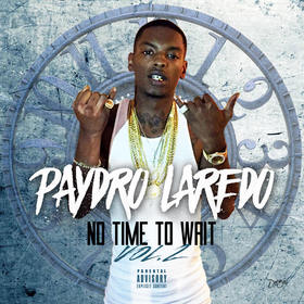 No Time To Wait V2 YHE Paydro Laredo front cover
