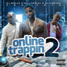 Online Trappin 2 DJmellz1017 front cover
