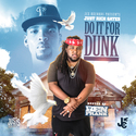 Do It For Dunk Just Rich Gates front cover