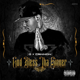 God Bless Tha Sinner D-Cannon front cover